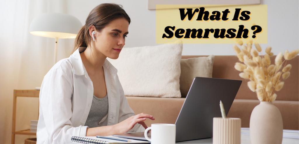 what is semrush?